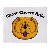 Chow Chows Rule Throw Blanket