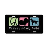 Peace, Love, Labs Aluminum License Plate