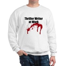Thriller Writer Sweatshirt