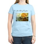 French Flavors,We Belong Together,Women's T-Shirt