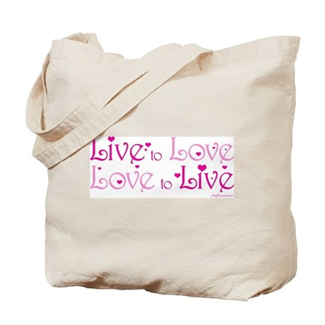 Live to Love Tote Bag