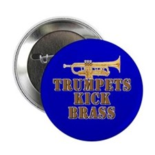 "Trumpets Kick Brass 2.25"" Button"