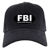 FBI Female Body Inspector Baseball Hat