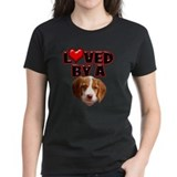 Loved by a Brittany Spaniel Tee