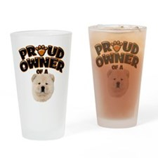 Proud Owner of a Chow Chow Drinking Glass