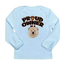Proud Owner of a Chow Chow Long Sleeve Infant T-Sh