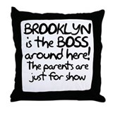 Brooklyn is the Boss Throw Pillow