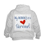 My mommy is a survivor! Sweatshirt