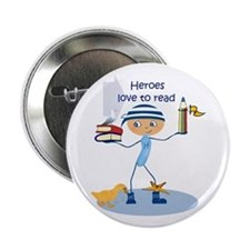 "Heroes love to read - 2.25"" Button"