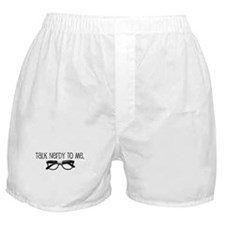 Talk Nerdy To Me Boxer Shorts