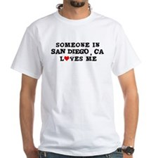Someone in San Diego Shirt
