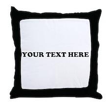 Custom Text Throw Pillow