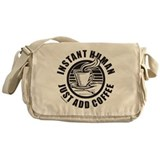 JUST ADD COFFEE Messenger Bag