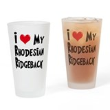 I Love My Rhodesian Ridgeback Drinking Glass
