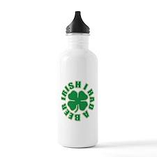 Irish I Had A Beer Water Bottle