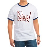 Believe! (Red) T