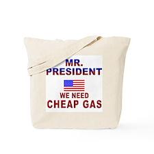 Protest Mr. President... Tote Bag
