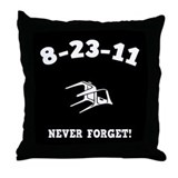 8-23-11 Never Forget! Throw Pillow