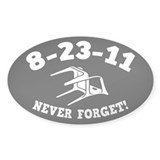 8-23-11 Never Forget! Decal