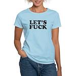 Lets fuck Women's Light T-Shirt