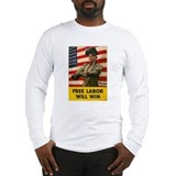 Free Labor Will Win Long Sleeve T-Shirt