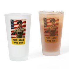 Free Labor Will Win Drinking Glass