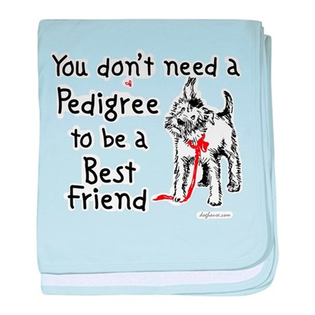 No Pedigree Needed baby blanket