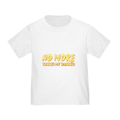 No More Yankie Toddler T-Shirt