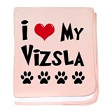 I Love My Vizsla baby blanket