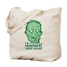Zombies Are Cute Tote Bag