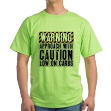 Warning - low on carbs T-Shirt