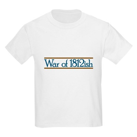 War of 1812ish Kids Light T-Shirt
