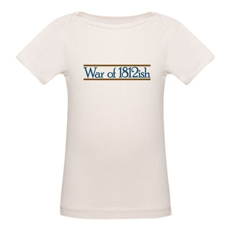 War of 1812ish Organic Baby T-Shirt