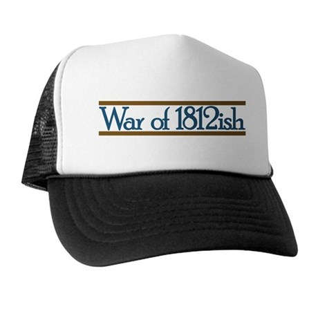 War of 1812ish Trucker Hat