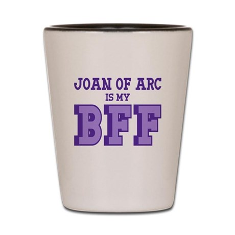 Joan of Arc BFF Shot Glass
