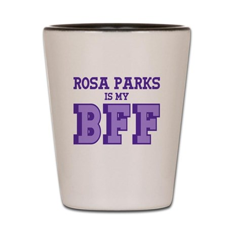 Rosa Parks BFF Shot Glass