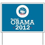 Re-elect Obama 2012 Yard Sign