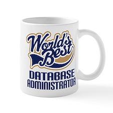 Database Administrator Gift (Worlds Best) Mug