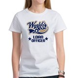 Loan Officer Gift (Worlds Best) Tee