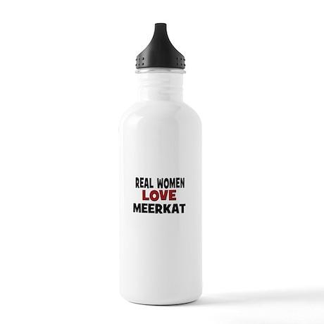 Real Women Love Meerkat Stainless Water Bottle 1.0