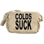 Colds Suck Messenger Bag