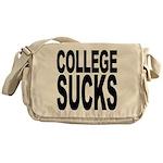 College Sucks Messenger Bag