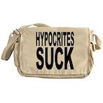 Hypocrites Suck Messenger Bag