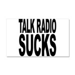 Talk Radio Sucks Car Magnet 20 x 12