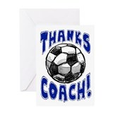 Thanks Coach! Soccer Greeting Card