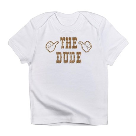 The Dude Infant T-Shirt