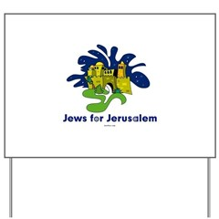 Jews For Jerusalem Yard Sign