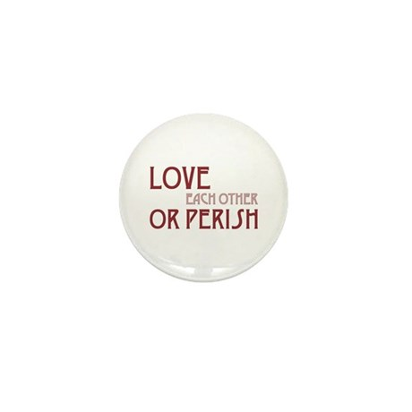 Love or Perish Mini Buttons ~ Pack of 10