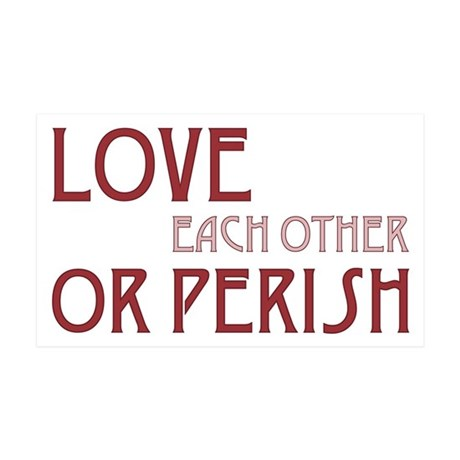 Love or Perish 38.5x24.5 Wall Peel