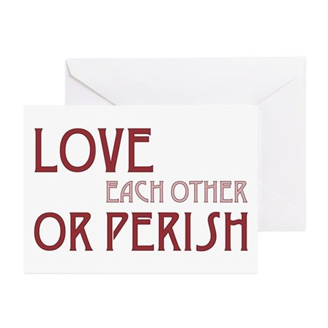 Love or Perish Greeting Cards ~ Package of 10